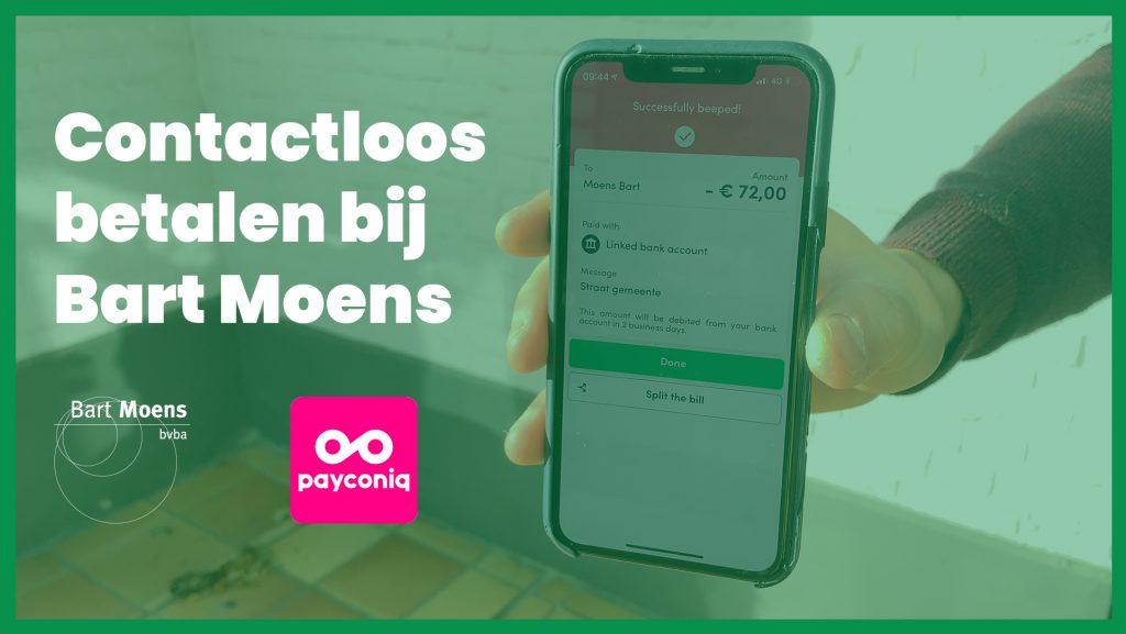 Ontstoppingsdienst & Ruimingsdienst Bart Moens - Betaal gemakkelijk en contactloos via Payconiq!